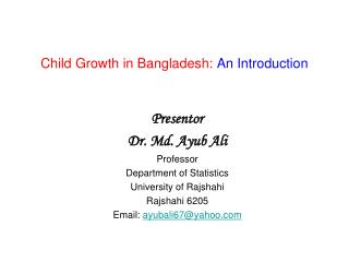 Child Growth in Bangladesh: An Introduction