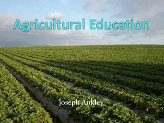 Agricultural Education
