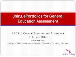 Using  ePortfolios  for General Education Assessment