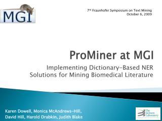 ProMiner at MGI
