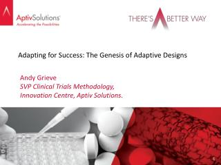 Adapting for Success: The Genesis of Adaptive Designs