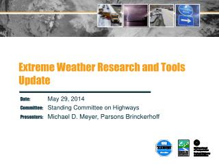 Extreme Weather  Research and Tools Update
