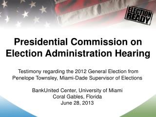 Presidential Commission on Election Administration Hearing