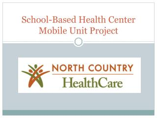 School-Based Health Center Mobile Unit Project