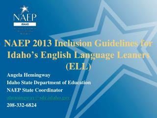 NAEP 2013 Inclusion Guidelines for Idaho's English Language Leaners (ELL)