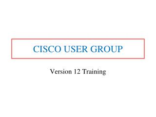 CISCO USER GROUP