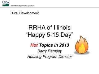 """RRHA of Illinois """"Happy 5-15 Day"""""""