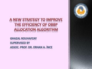 A New Strategy to Improve the Efficiency of OBBP Allocation Algorithm