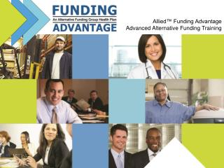 Allied™ Funding Advantage Advanced Alternative Funding Training