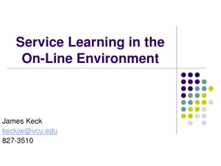 Service Learning in the On-Line Environment