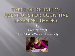 Table of Definitive Questions for Cognitive Learning Theory
