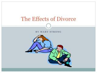The Effects of Divorce