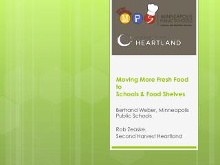 Moving More Fresh Food to  Schools & Food Shelves