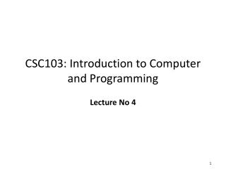 CSC103: Introduction to Computer and Programming