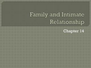 Family and Intimate Relationship