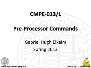 CMPE-013/L Pre-Processor Commands