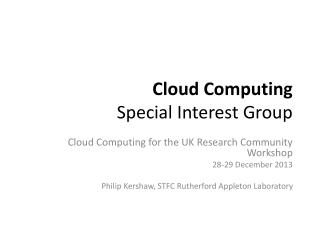 Cloud Computing  Special Interest Group