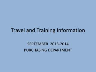 Travel and Training Information