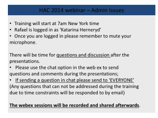 HAC 2014 webinar – Admin Issues