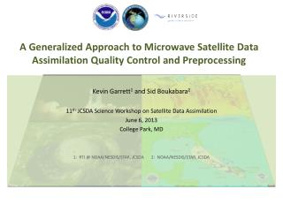 A Generalized Approach to Microwave Satellite Data Assimilation Quality Control and Preprocessing