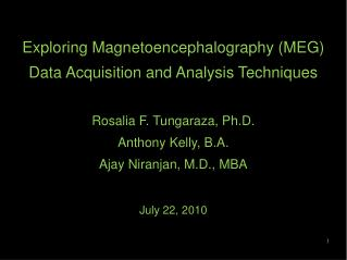 Exploring Magnetoencephalography (MEG ) Data  Acquisition and Analysis Techniques
