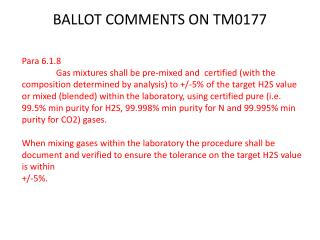 BALLOT COMMENTS ON TM0177