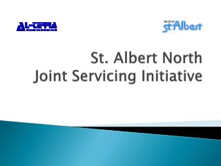 St. Albert North Joint Servicing Initiative