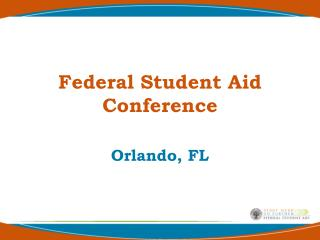 Federal Student Aid  Conference