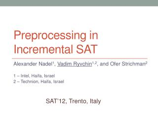 P reprocessing in  i ncremental  SAT