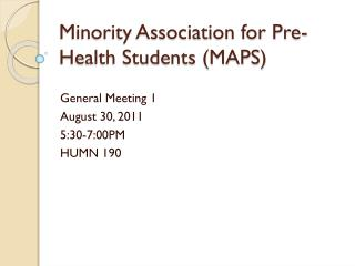 Minority Association for Pre-Health Students (MAPS)