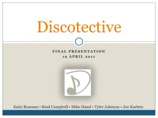 Discotective