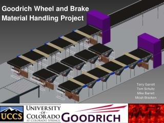 Goodrich Wheel and Brake Material Handling Project