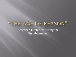 """The Age of Reason"""