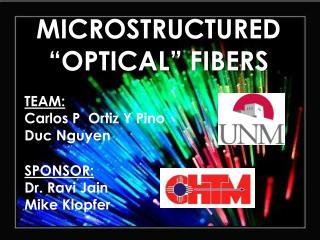 """MICROSTRUCTURED """"OPTICAL"""" FIBERS"""