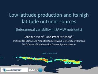 Low latitude production and its high latitude nutrient sources