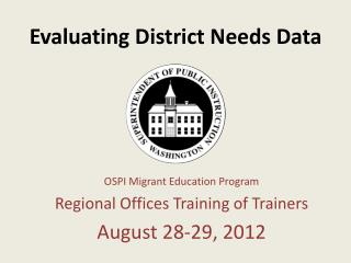 Evaluating District Needs Data