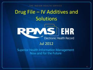 Drug File – IV Additives and Solutions