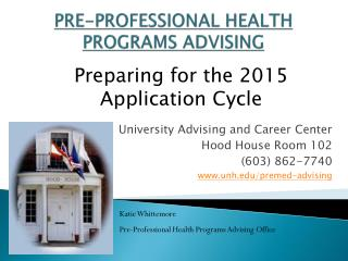 PRE-PROFESSIONAL HEALTH PROGRAMS ADVISING