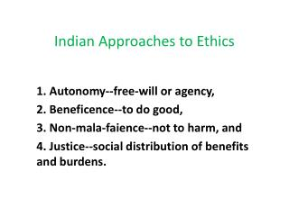 Indian Approaches  to Ethics