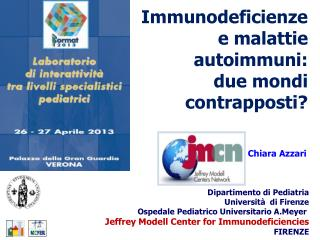Immunodeficienze e malattie autoimmuni: due mondi contrapposti?
