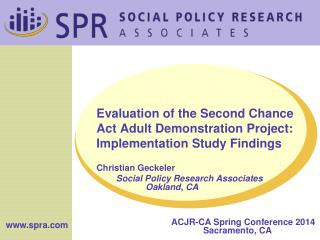 Evaluation of the Second Chance Act Adult Demonstration Project: Implementation Study Findings