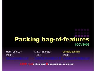 Packing bag-of-features ICCV2009