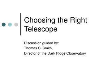 Choosing the Right Telescope