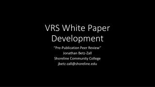 VRS White Paper Development
