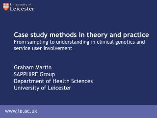 Graham Martin SAPPHIRE Group Department of Health Sciences University of Leicester