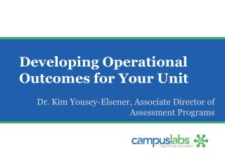 Developing Operational Outcomes for Your Unit