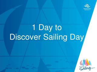 1 Day to  Discover Sailing Day