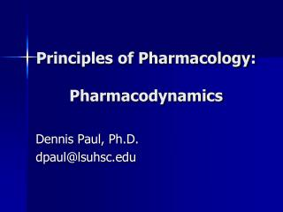 Principles of Pharmacology: Pharmacodynamics