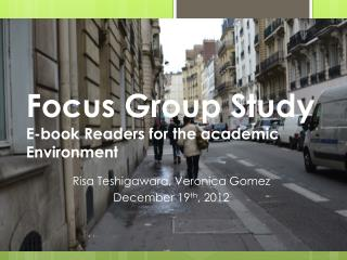 Focus Group Study E-book Readers for the academic Environment