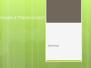 Week 4 Presentation